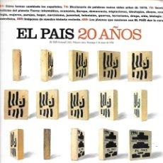 Coleccionismo de Periódico El País: EL PAIS 20 AÑOS - SEMANAL 1023 - NUMERO EXTRA – DOMINGO 5 MAYO 1996. Lote 182435033