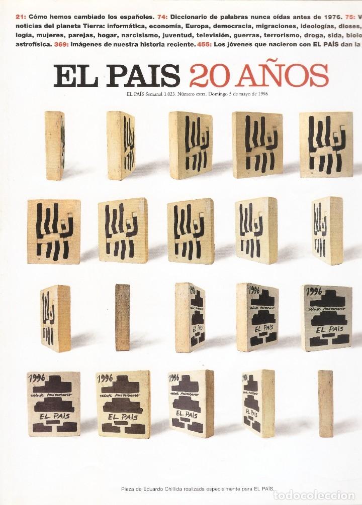 EL PAÍS 20 AÑOS - Nº 1023 - 5 MAYO 1996 - NÚMERO EXTRA. (Coleccionismo - Revistas y Periódicos Modernos (a partir de 1.940) - Periódico El Páis)