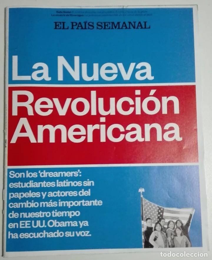 EL PAÍS SEMANAL - NÚMERO 1992 - 30 DE NOVIEMBRE DE 2014 - LA NUEVA REVOLUCIÓN AMERICANA. OBAMA (Coleccionismo - Revistas y Periódicos Modernos (a partir de 1.940) - Periódico El Páis)