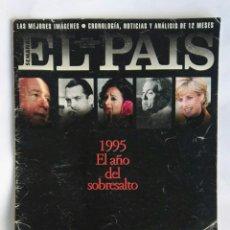 Coleccionismo de Periódico El País: EL PAÍS SEMANAL RESUMEN DEL AÑO 1995. Lote 184360910