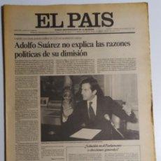 Coleccionismo de Periódico El País: DIARIO EL PAÍS - 7 EJEMPLARES DE ENERO Y FEBRERO DE 1981 - DIMISIÓN DE SUÁREZ Y GOLPE DE ESTADO 23F. Lote 186295797