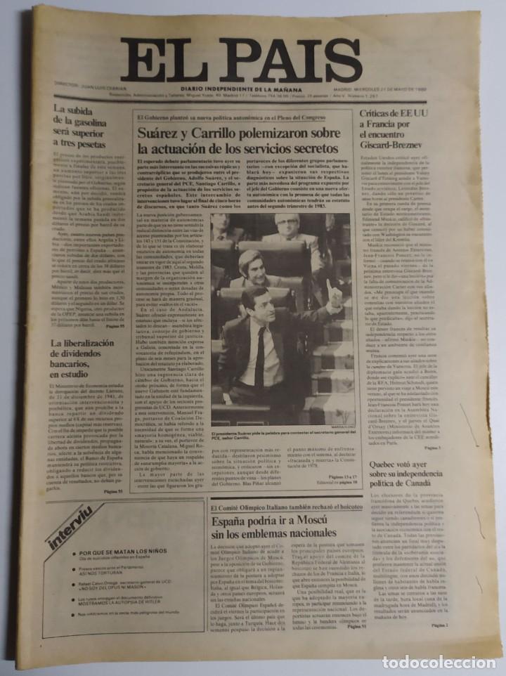 DIARIO EL PAÍS - 21 MAYO 1980 - NÚMERO 1257 - SUÁREZ Y CARRILLO POLEMIZAN, SERVICIOS SECRETOS (Coleccionismo - Revistas y Periódicos Modernos (a partir de 1.940) - Periódico El Páis)