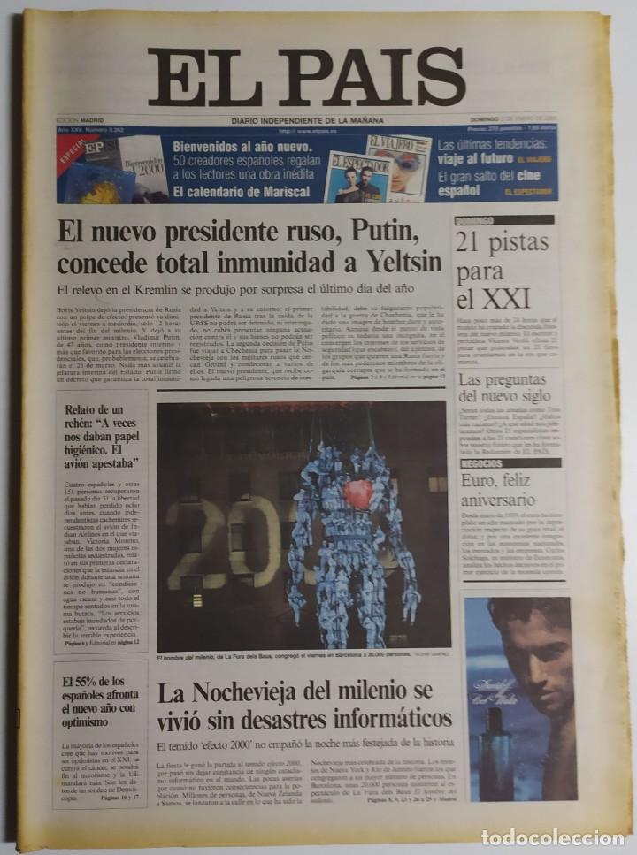 DIARIO EL PAÍS - 01 ENERO 2000 - NÚMERO 8262 - PRIMER EJEMPLAR DEL SIGLO XXI (Coleccionismo - Revistas y Periódicos Modernos (a partir de 1.940) - Periódico El Páis)