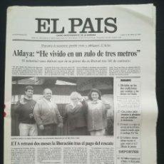 Coleccionismo de Periódico El País: DIARIO EL PAÍS - 15 ABRIL 1996 - LIBERACIÓN JOSÉ MARÍA ALDAYA SECUESTRADO POR ETA. Lote 189478902