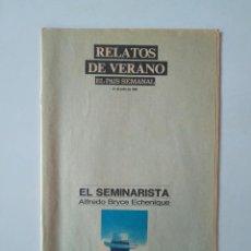 Coleccionismo de Periódico El País: RELATOS DE VERANO. ALFREDO BRYCE ECHENIQUE, FERNANDO QUIÑONES. 31 JULIO 1988. EL PAÍS SEMANAL. Lote 190590873