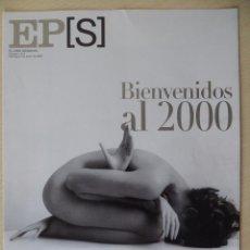 Coleccionismo de Periódico El País: RECORTE EL PAIS SEMANAL 1214 (02-01-2000): PORTADA BIENVENIDOS AL 2000, FOTO DE ALBERTO SCHOMMER. Lote 191431805
