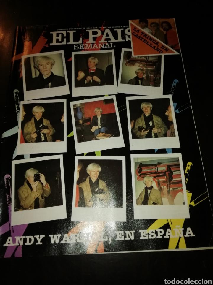 REVISTA EL PAIS SEMANAL ANDY WARHOL EN ESPAÑA 1983 (Coleccionismo - Revistas y Periódicos Modernos (a partir de 1.940) - Periódico El Páis)