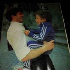 Coleccionismo de Periódico El País: REVISTA EL PAÍS SEMANAL 1983 ARCONADA REAL SOCIEDAD, ESPAÑA FÚTBOL. Lote 195336006