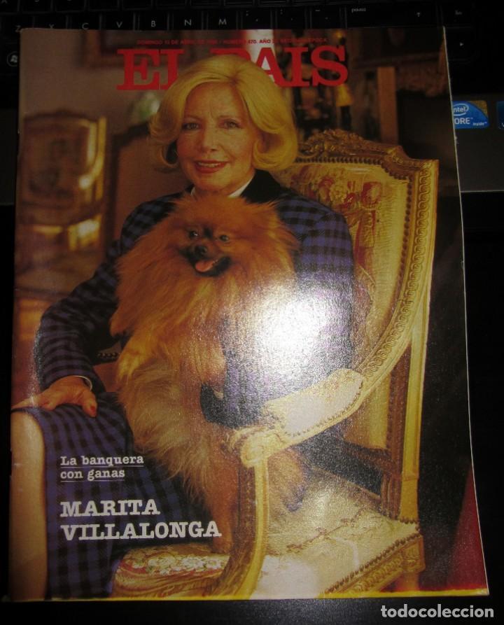 EL PAIS SEMANAL 470 1986 MARITA VILLALONGA HOMBRES G LOS BOLONIOS (Coleccionismo - Revistas y Periódicos Modernos (a partir de 1.940) - Periódico El Páis)