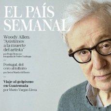Coleccionismo de Periódico El País: REVISTA EL PAIS SEMANAL 2244. WOODY ALLEN, MUERTE DE UN ARTISTA. Lote 195392167