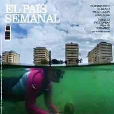 Coleccionismo de Periódico El País: REVISTA EL PAIS SEMANAL 2265. CAROLINA YUSTE, DEL GOYA A PROSTITUCIÓN - MAR MENOR COLAPSO. Lote 195441260