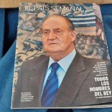 Coleccionismo de Periódico El País: SUPLEMENTO REVISTA EL PAIS SEMANAL N 1848 TODOS LOS HOMBRES DEL REY. Lote 195540110