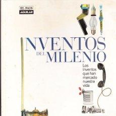 Coleccionismo de Periódico El País: INVENTOS DEL MILENIO, EL PAIS AGUILAR 1999.VER TODAS LAS FOTOS. Lote 201475303