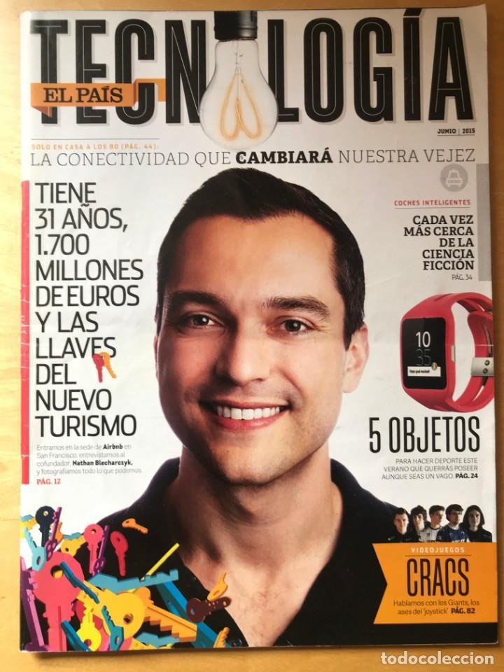 REVISTA TECNOLOGÍA EL PAÍS - JUNIO 2015 (Coleccionismo - Revistas y Periódicos Modernos (a partir de 1.940) - Periódico El Páis)