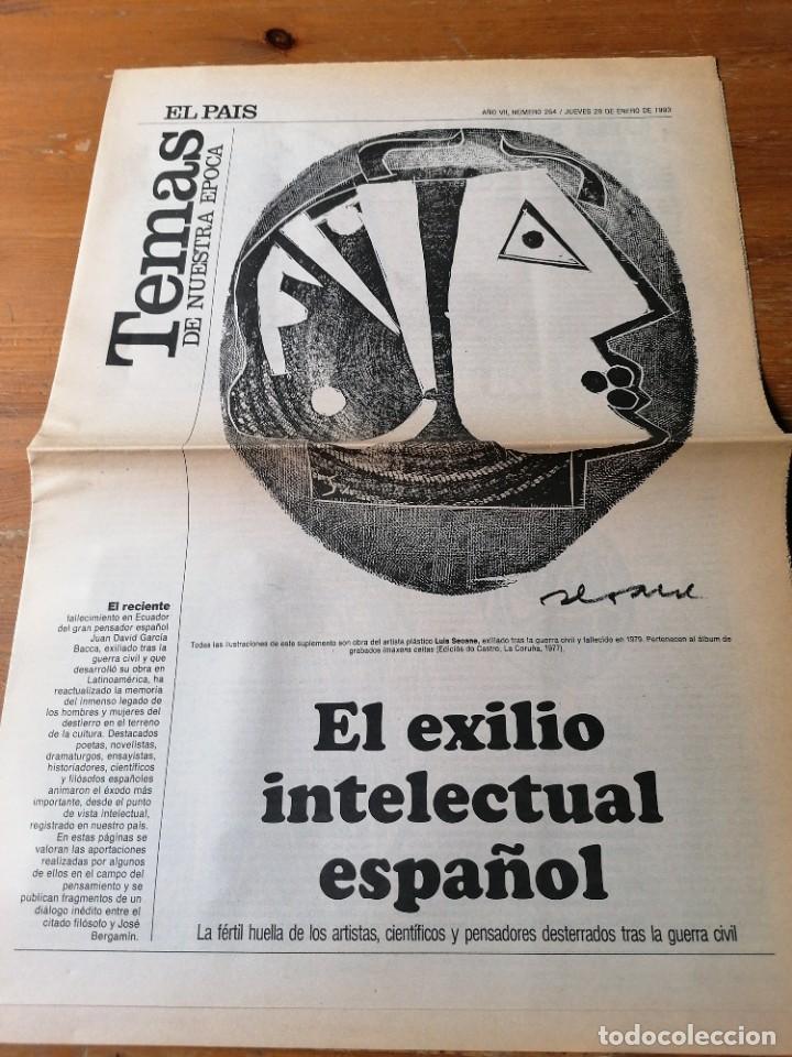 EL PAÍS. TEMAS DE NUESTRA ÉPOCA.EL EXILIO INTELECTUAL ESPAÑOL (Coleccionismo - Revistas y Periódicos Modernos (a partir de 1.940) - Periódico El Páis)