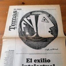 Coleccionismo de Periódico El País: EL PAÍS. TEMAS DE NUESTRA ÉPOCA.EL EXILIO INTELECTUAL ESPAÑOL. Lote 205097872