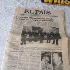 Coleccionismo de Periódico El País: EL PAIS. 25 DE FEBRERO DE 1981. LOS GENERALES MILANS Y ARMADA DESTITUIDOS TRAS EL FRACASO DEL GOLPE.. Lote 207518332