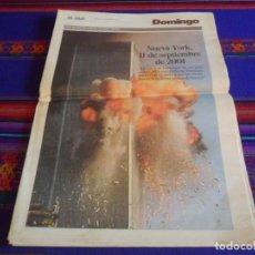 Coleccionismo de Periódico El País: EL PAÍS DOMINGO 16 DE SEPTIEMBRE DE 2001 DEDICADO A LOS ATENTADOS DEL 11 DE SEPTIEMBRE. 24 PGNS.. Lote 210679299