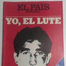Coleccionismo de Periódico El País: PAÍS SEMANAL - NÚMERO 3 - 1 MAYO 1977 - YO, EL LUTE, ELEUTERIO SÁNCHEZ, SALÓN DEL AUTOMÓVIL. Lote 213009763
