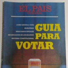 Coleccionismo de Periódico El País: PAÍS SEMANAL - NÚMERO 9 - 12 JUNIO 1977 - ELECCIONES GENERALES 1977. GUÍA PARA VOTAR, SUÁREZ, FRAGA. Lote 213081667