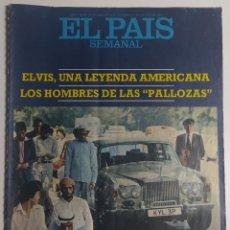 Coleccionismo de Periódico El País: PAÍS SEMANAL - NÚMERO 19 - 21 AGOSTO 1977 - ELVIS PRESLEY, LEYENDA, PALLOZAS, INVASIÓN ÁRABE. Lote 213083341