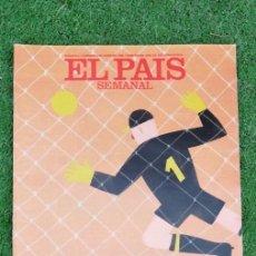 Collezionismo di Periódico El País: EL PAIS SEMANAL 1990 N 686 2/06/90 LA BATALLA DE ITALIA. Lote 214447848