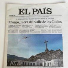 Coleccionismo de Periódico El País: HISTORIA DE ESPAÑA: EL PAIS. SALIDA DE FRANCO DEL VALLE DE LOS CAIDOS. Lote 214874067