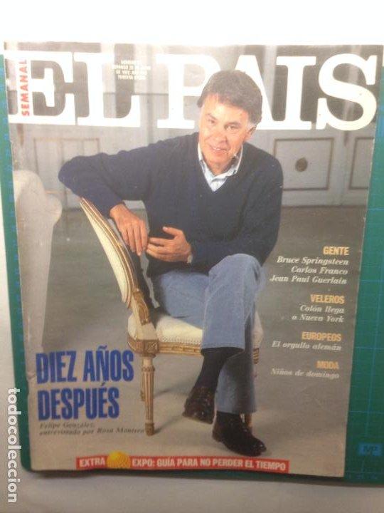 EL PAIS SEMANAL 1992 N 71 28/6/92 FELIPE GONZALEZ, 10 AÑOS DESPUES - EXPO 92 GUIA -BRUCE SPRINGTEEN (Coleccionismo - Revistas y Periódicos Modernos (a partir de 1.940) - Periódico El Páis)