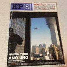 Coleccionismo de Periódico El País: REVISTA EL PAIS SEMANAL EXTRA 11S 11 S 11 DE SEPTIEMBRE NUEVA YORK AÑO 1 Nº 1354 SEPTIEMBRE 2002. Lote 221510788