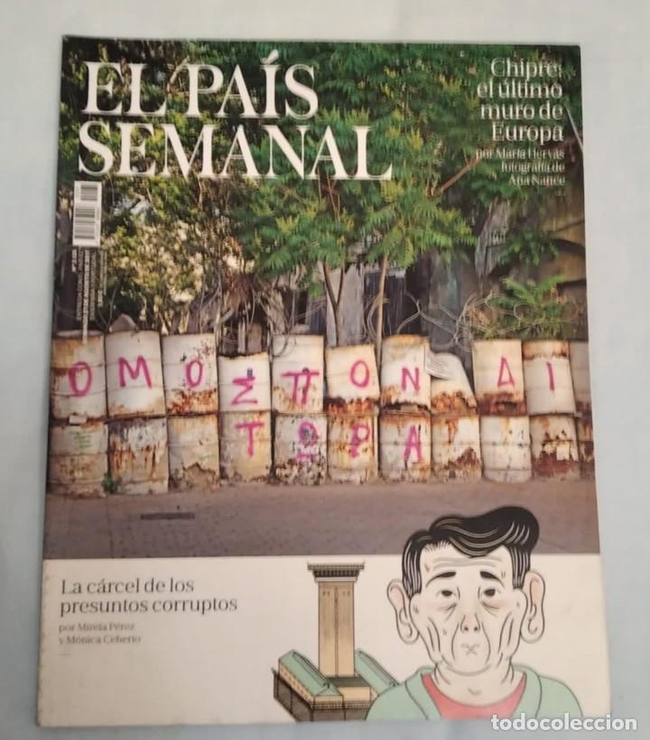 EL PAÍS SEMANAL. NÚMERO 2135 (Coleccionismo - Revistas y Periódicos Modernos (a partir de 1.940) - Periódico El Páis)