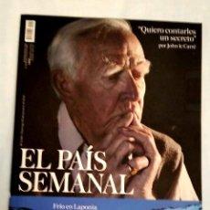 Coleccionismo de Periódico El País: EL PAÍS SEMANAL. NÚMERO 2091 23 OCTUBRE 2016. JOHN LE CARRÉ. Lote 227691050
