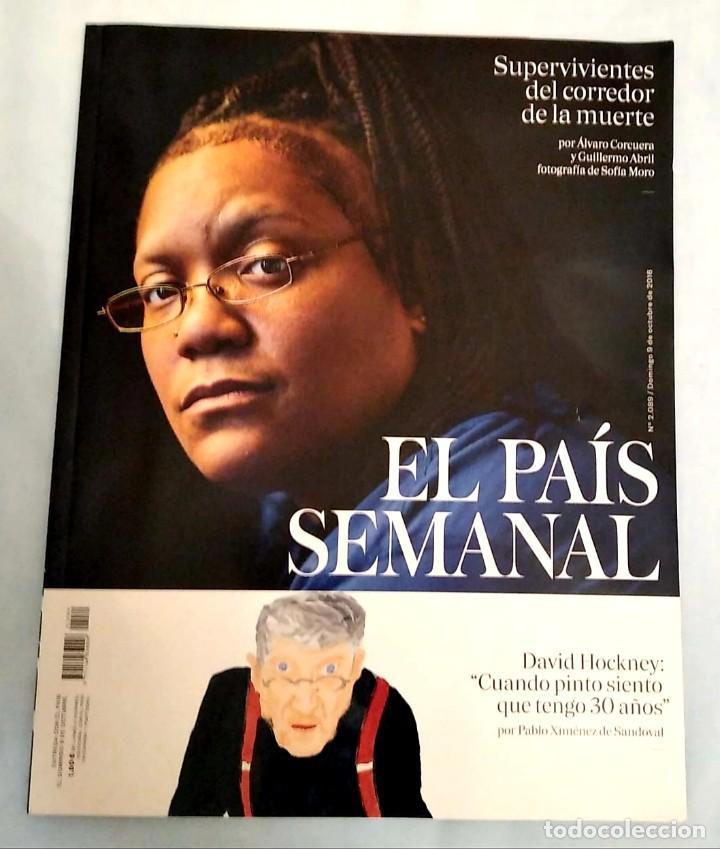 EL PAÍS SEMANAL. NÚMERO 2089 (Coleccionismo - Revistas y Periódicos Modernos (a partir de 1.940) - Periódico El Páis)