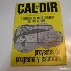Coleccionismo de Periódico El País: REVISTA CAL DIR EXTRA Nº 1 8-9- 1978 PRIMER CONGRESO PARTIDO COMUNISTA DEL PAIS VALENCIA. Lote 229628870