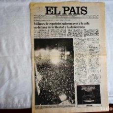 Coleccionismo de Periódico El País: EL PAÍS - 23-F - MASIVA MANIFESTACIÓN MADRID. Lote 243058495