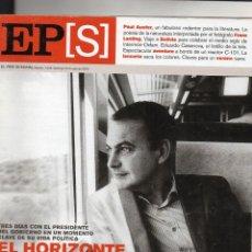 Coleccionismo de Periódico El País: EL PAÍS SEMANAL, Nº 1556, 23 JULIO 2006. EL HORIZONTE DE ZAPATERO (JUAN JOSÉ MILLÁS), PAUL AUSTER.... Lote 243846255