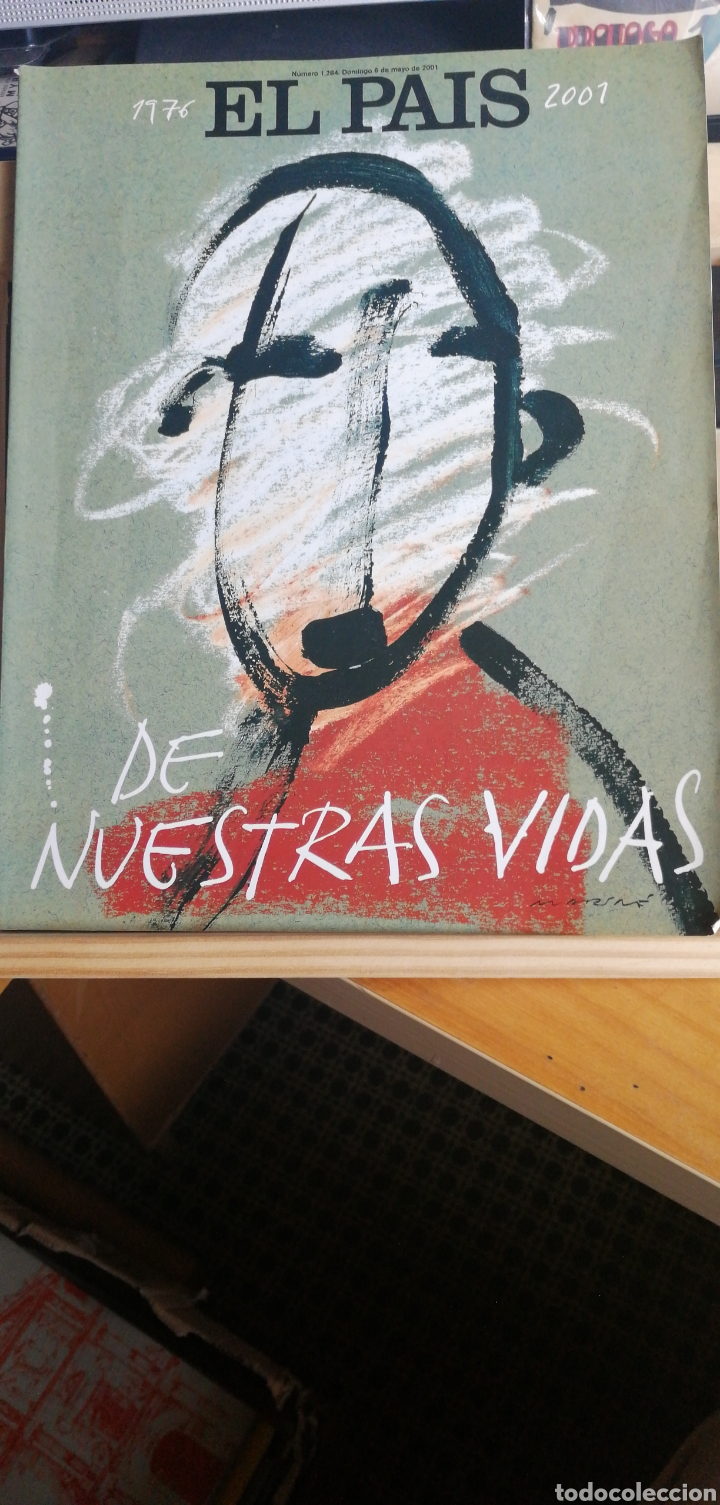 EL PAIS DE NUESTRAS VIDAS, 1976 - 2001 Nº1284. 6 MAYO 2001 IN FOLIO 378 PP. (Coleccionismo - Revistas y Periódicos Modernos (a partir de 1.940) - Periódico El Páis)