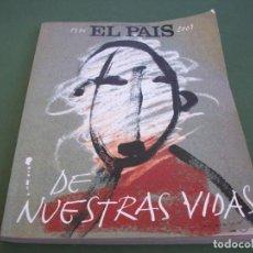 Coleccionismo de Periódico El País: EL PAIS DE NUESTRAS VIDAS 1976 - 2001 . ESPECIAL 25 ANIVERSARIO .. Lote 245167455