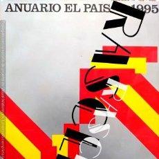 Coleccionismo de Periódico El País: ANTIGÜO ANUARIO EL PAIS 1995. Lote 252352255