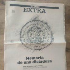 Coleccionismo de Periódico El País: EL PAÍS EXTRA. MEMORIA DE UNA DICTADURA. 20 NOVIEMBRE 1985.. Lote 253812470