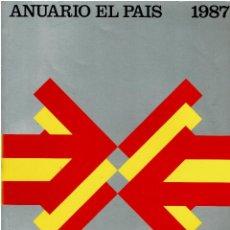 Coleccionismo de Periódico El País: ANUARIO EL PAÍS. 1987. Lote 254916185