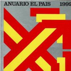Coleccionismo de Periódico El País: ANUARIO EL PAÍS. 1992. Lote 254916345