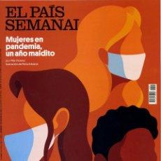 Coleccionismo de Periódico El País: REVISTA EL PAÍS SEMANAL. NÚMERO 2.319. DOMINGO 7 DE MARZO DE 2021. PP. 82. Lote 257284580