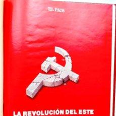 Coleccionismo de Periódico El País: LA REVOLUCIÓN DEL ESTE (1917-1989) - EL PAÍS SEMANAL - ENCUADERNADO TAPA DURA. Lote 258152460
