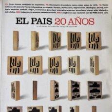 Coleccionismo de Periódico El País: EL PAÍS - 20 AÑOS. Lote 263271185