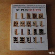 Coleccionismo de Periódico El País: EL PAÍS 20 AÑOS (EL PAÍS SEMANAL) 1023. NÚMERO EXTRA. 490 PÁGINAS. 1996. Lote 268280259