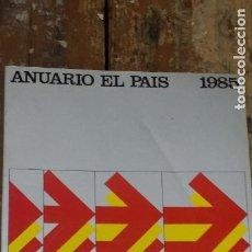 Coleccionismo de Periódico El País: ANUARIO EL PAÍS - 1985, EDICIONES EL PAÍS. Lote 268974359