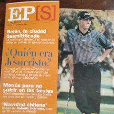 Coleccionismo de Periódico El País: EL PAÍS SEMANAL DOMINGO 19 DE DICIEMBRE DE 1999.. Lote 275700578
