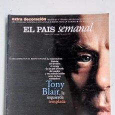 Coleccionismo de Periódico El País: EL PAÍS SEMANAL Nº 1074, 27 ABRIL 1997, TONY BLAIR, KIKO, GUARDIOLA, RAÚL, ALFONSO, JULEN GUERRERO. Lote 287208153