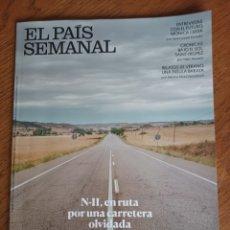 Coleccionismo de Periódico El País: EL PAIS SEMANAL N° 2340 . 1 AGOSTO 2021. LA N- II .POR UNA CARRETERA OLVIDADA. Lote 287442258
