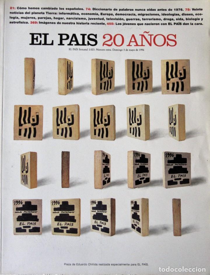 EL PAÍS - 20 AÑOS (Coleccionismo - Revistas y Periódicos Modernos (a partir de 1.940) - Periódico El Páis)